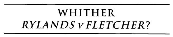 Whither Rylands v Fletcher